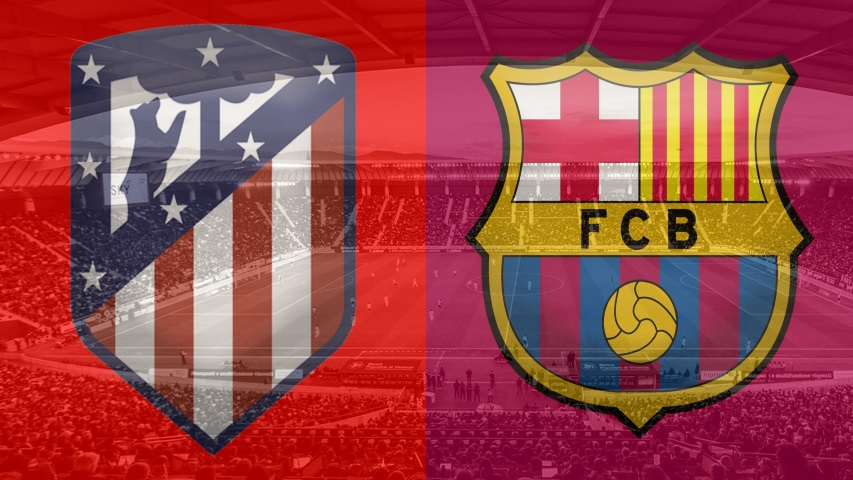 Atletico Madrid vs. Barcelona, La Liga