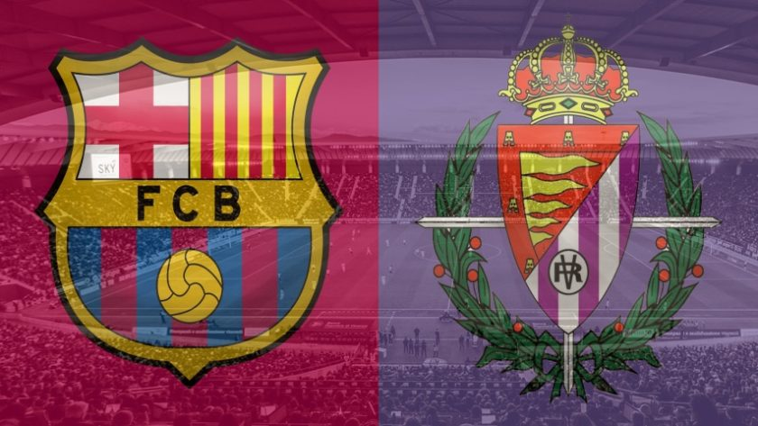 Barcelona vs. Real Valladolid, La Liga