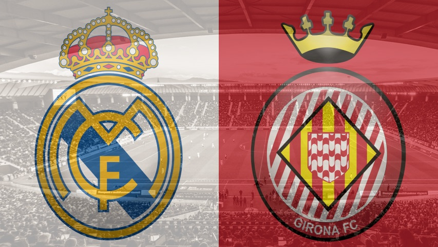 Real Madrid vs. Girona, La Liga
