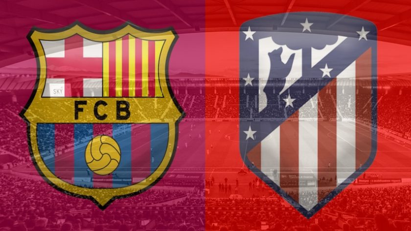 Barcelona vs. Atletico Madrid, La Liga