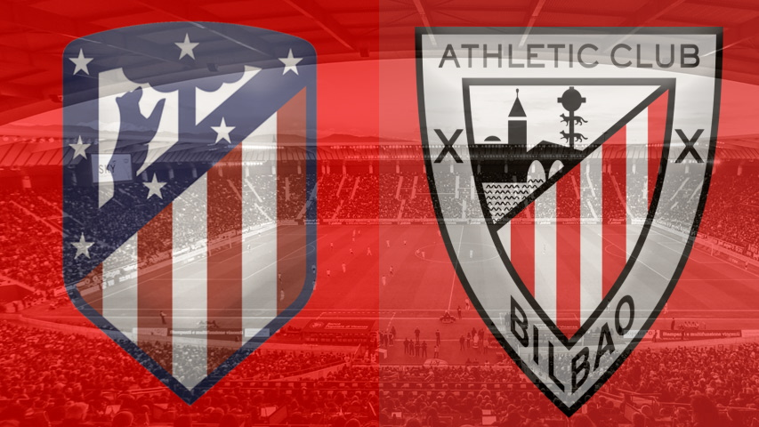 Atletico Madrid vs. Athletic Club, La Liga